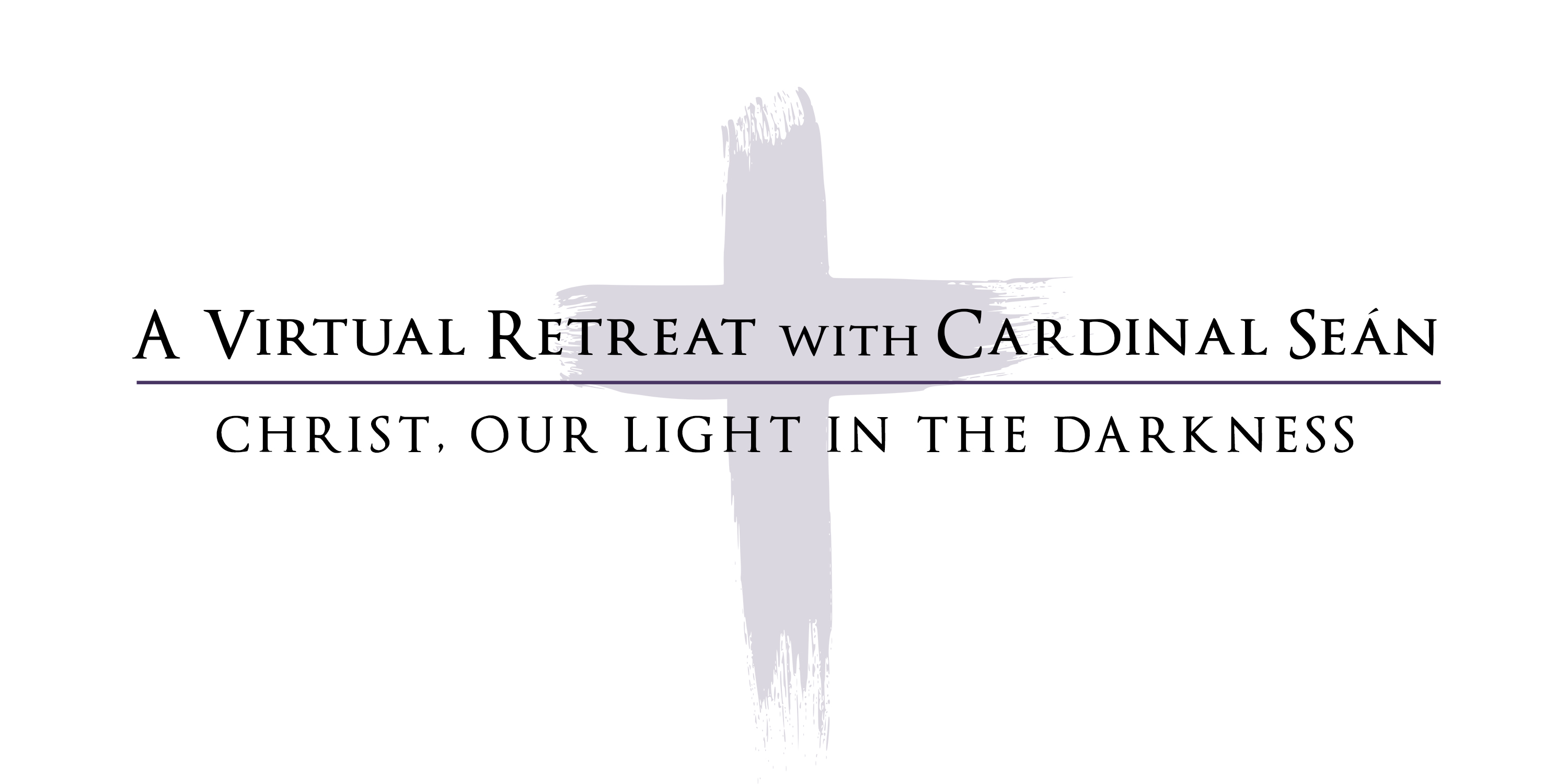 A virtual retreat with Cardinal Sean